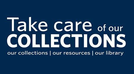 Take care of our collections