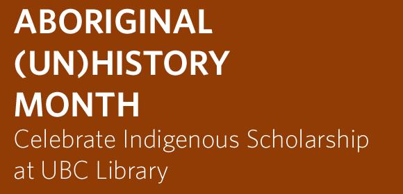 Aboriginal UnHistory Month