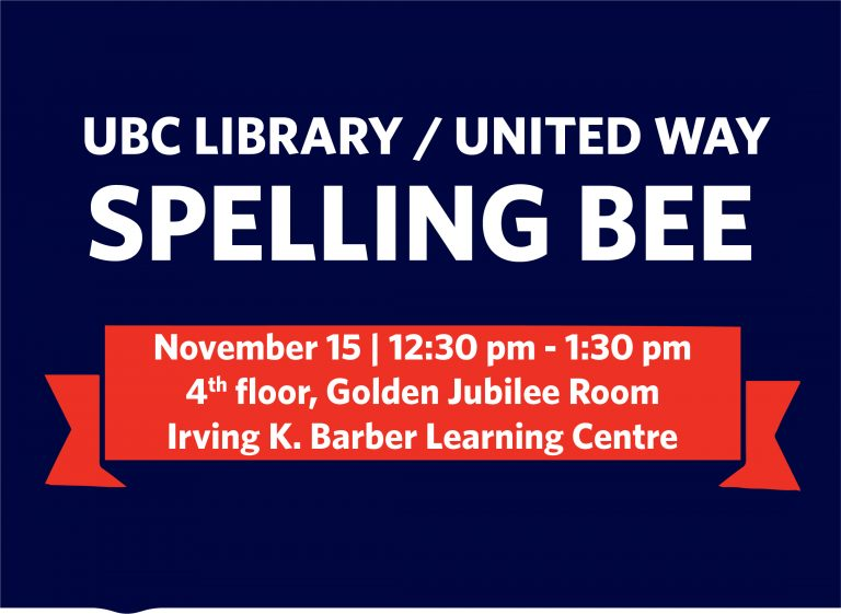 Join the 8th annual UBC Library and United Way Spelling Bee