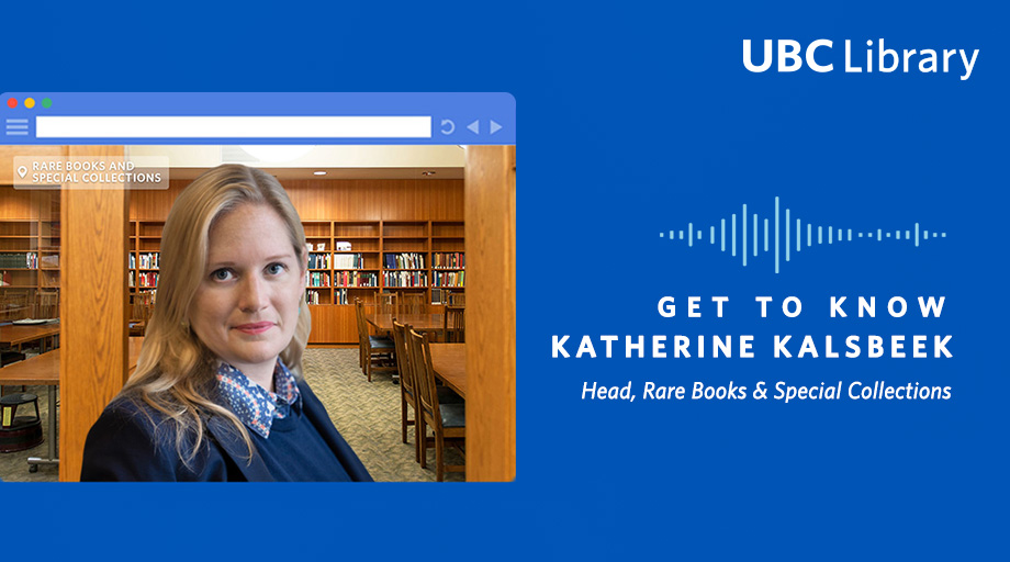 Get to Know Katherine Kalsbeek, Head, Rare Books & Special Collections graphic